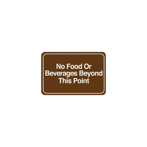 """No Food or Beverages "" 6"" x 9"" Facility Sign, 1 Each SN212"