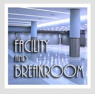 Facility & Breakroom